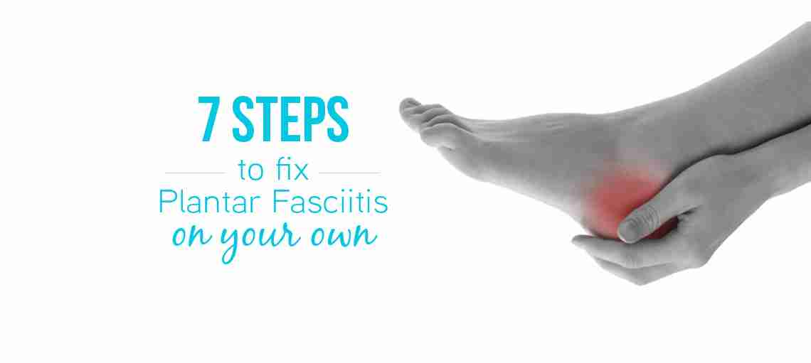 1fc1c54c56 7 steps to fix plantar fasciitis » Mobility Plus Chiropractic ...
