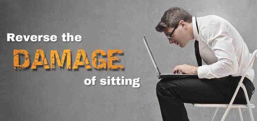 Reverse the Damage of Sitting